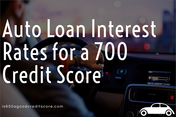 Auto Loan Interest Rate with 700 Credit Score